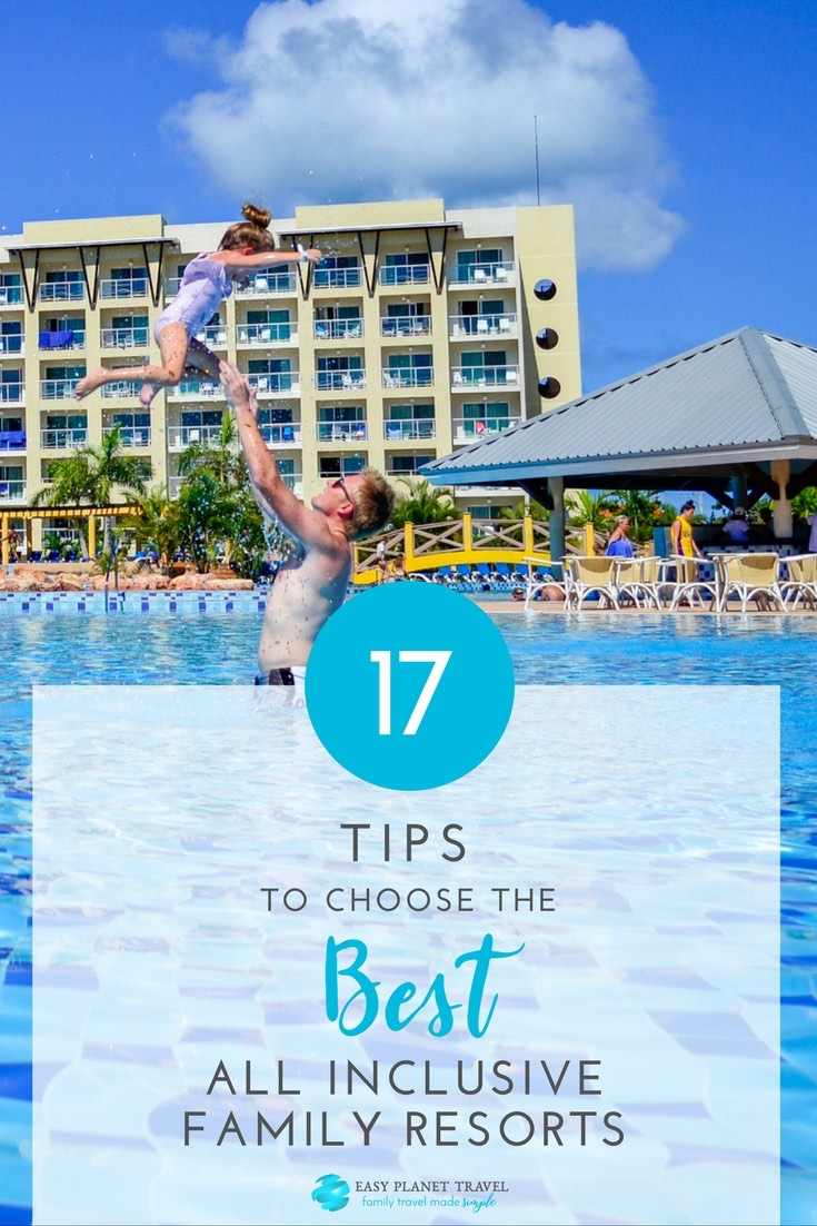 17 tips to choose the best all inclusive family resorts for Best all inclusive resorts for your money
