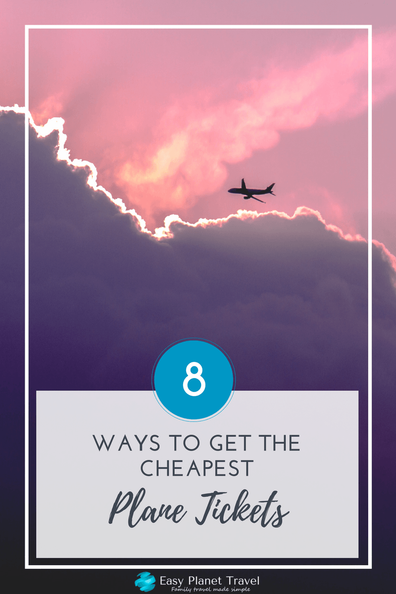 8 Ways to Get the Cheapest Plane Tickets