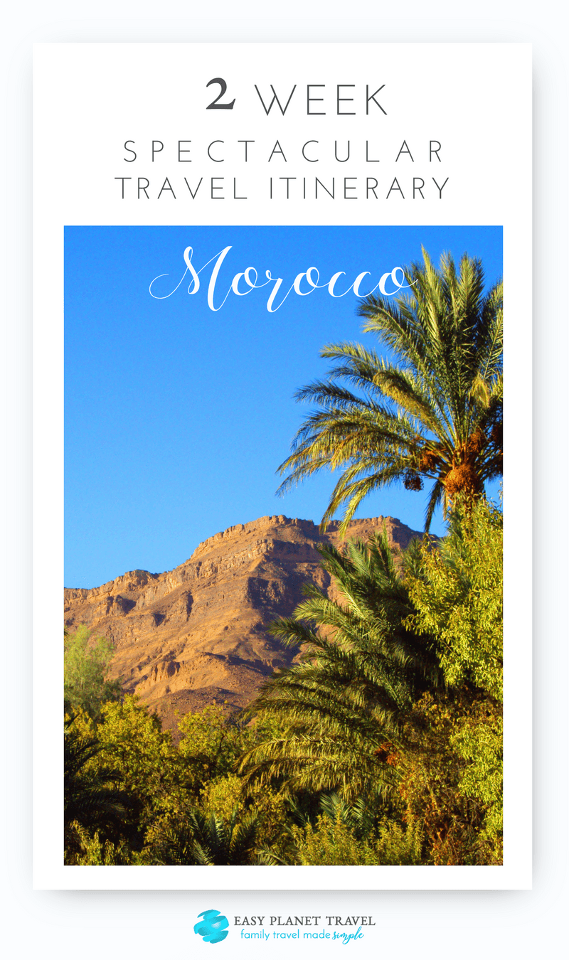 Spectacular 2-Week Morocco Travel Itinerary, by Easy Planet Travel