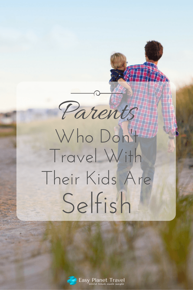 Parents selfish