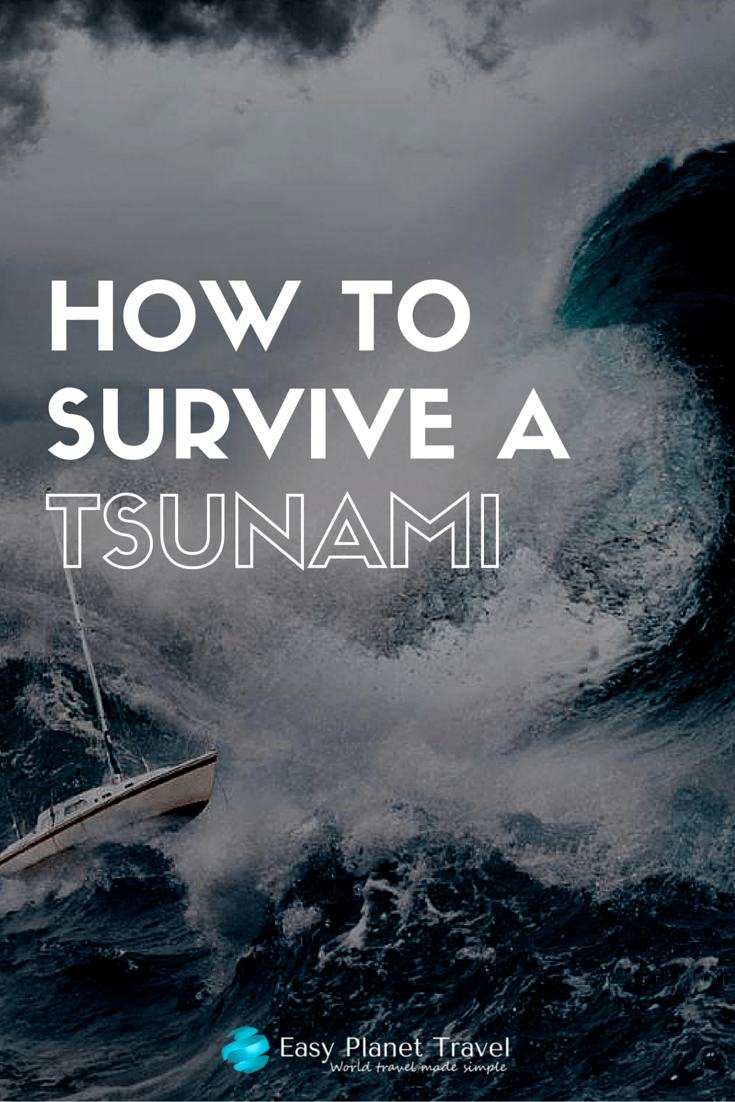 how to survive a tsunami travel survival