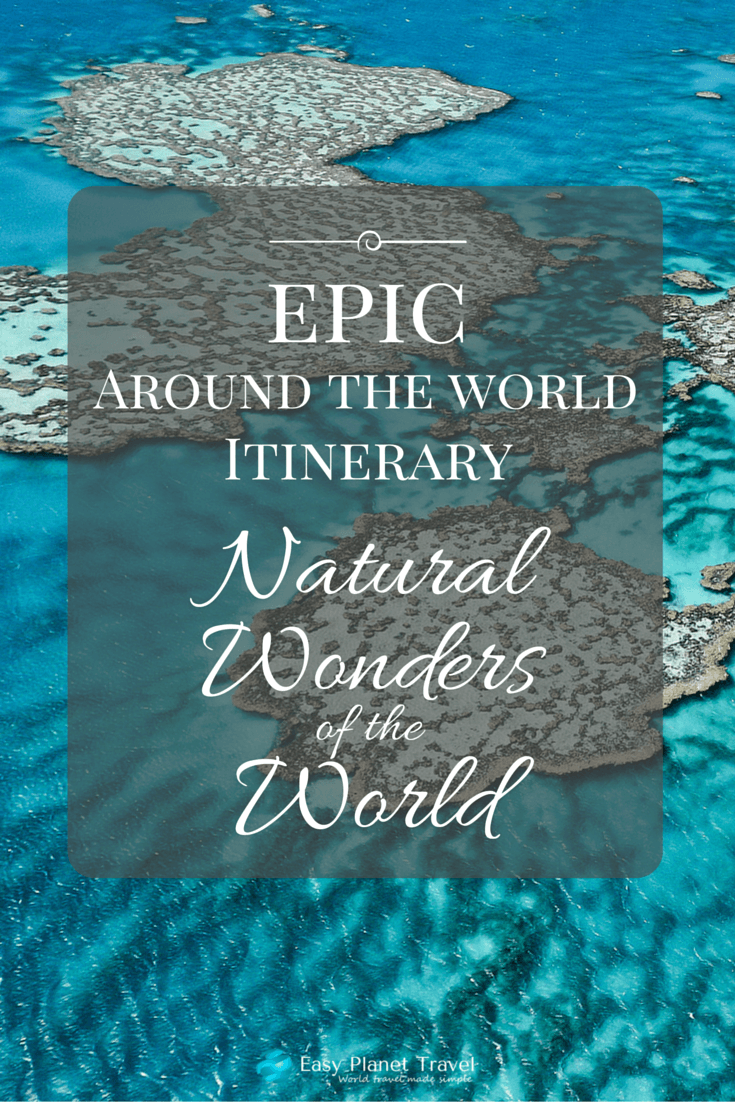 RTW Itinerary- Natural Wonders of the World