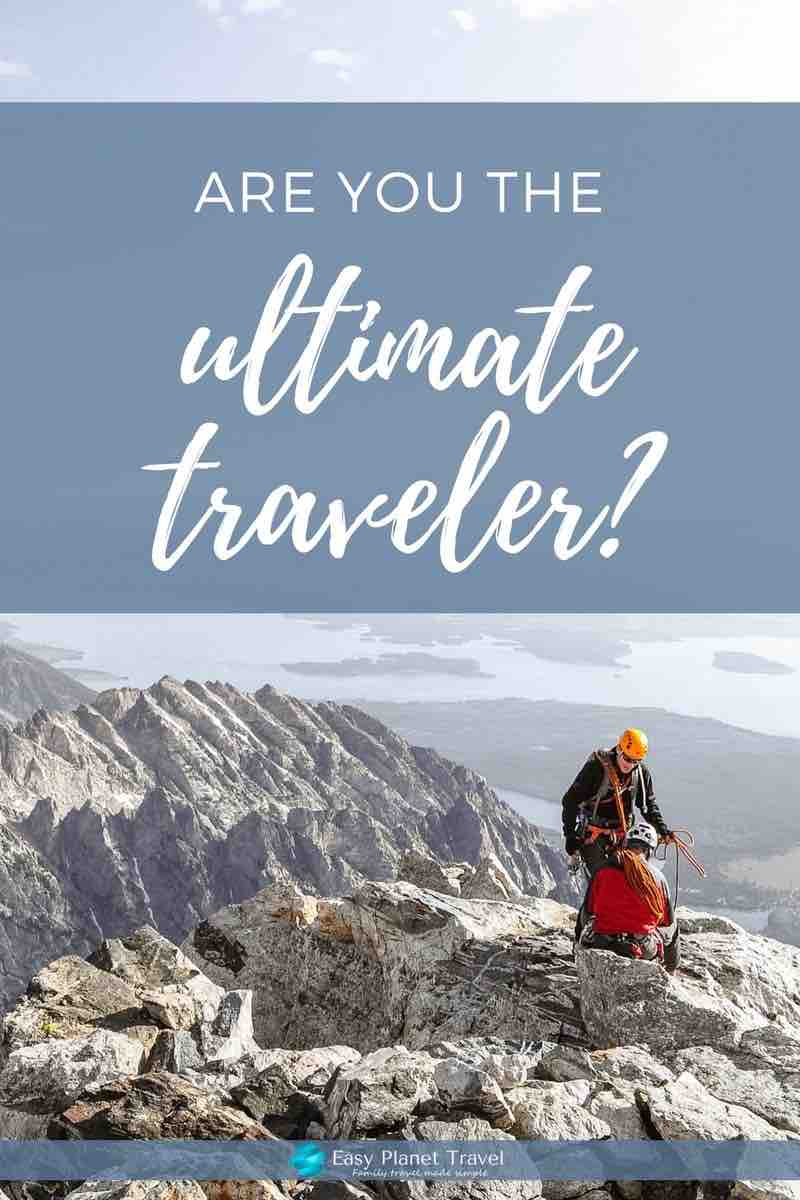 are you the ultimate traveler?