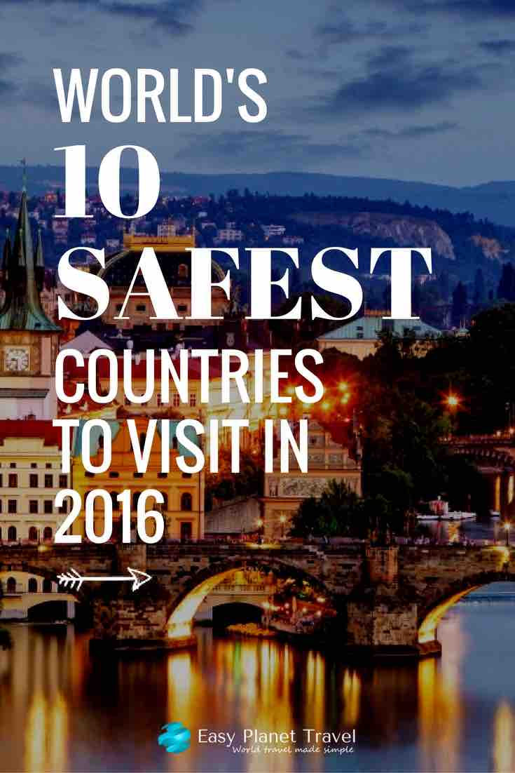 world's 10 safest countries to visit in 2016 pin