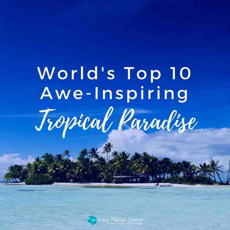 best tropical paradise