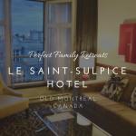 best hotel saint-sulpice hotel montreal