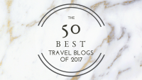 The 50 Best Travel Blogs of 2017