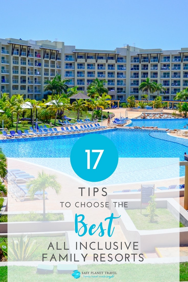 17 tips to choose the best all inclusive family resorts for The best all inclusive hotels