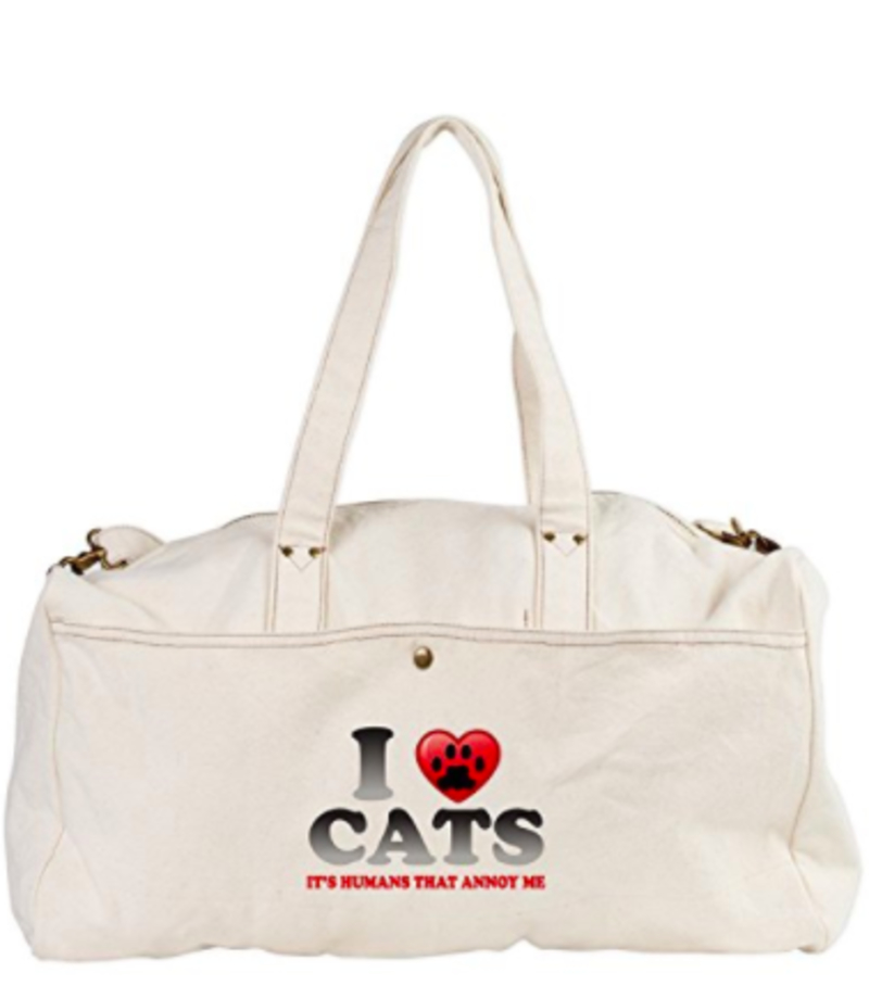 """Best travel gift ideas: Duffel Bag """"Love Cats,It's Humans That Annoy Me"""""""