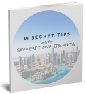 19 Secret Tips only the Savviest Travelers Know