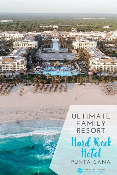 Ultimate family resort Hard Rock Hotel Punta Cana