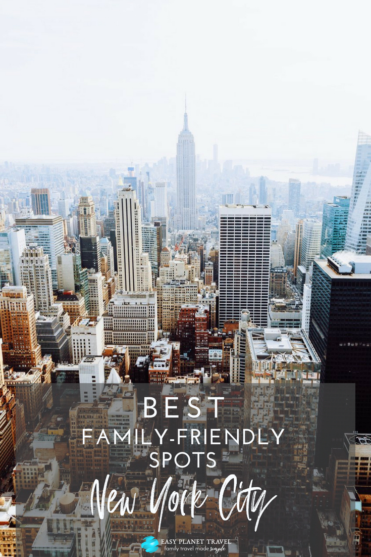 Best Family friendly spots in New York City