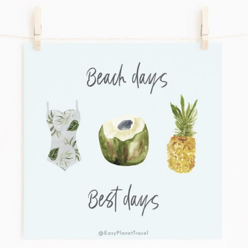 Wanderlust Square Print Beach Days Best Days