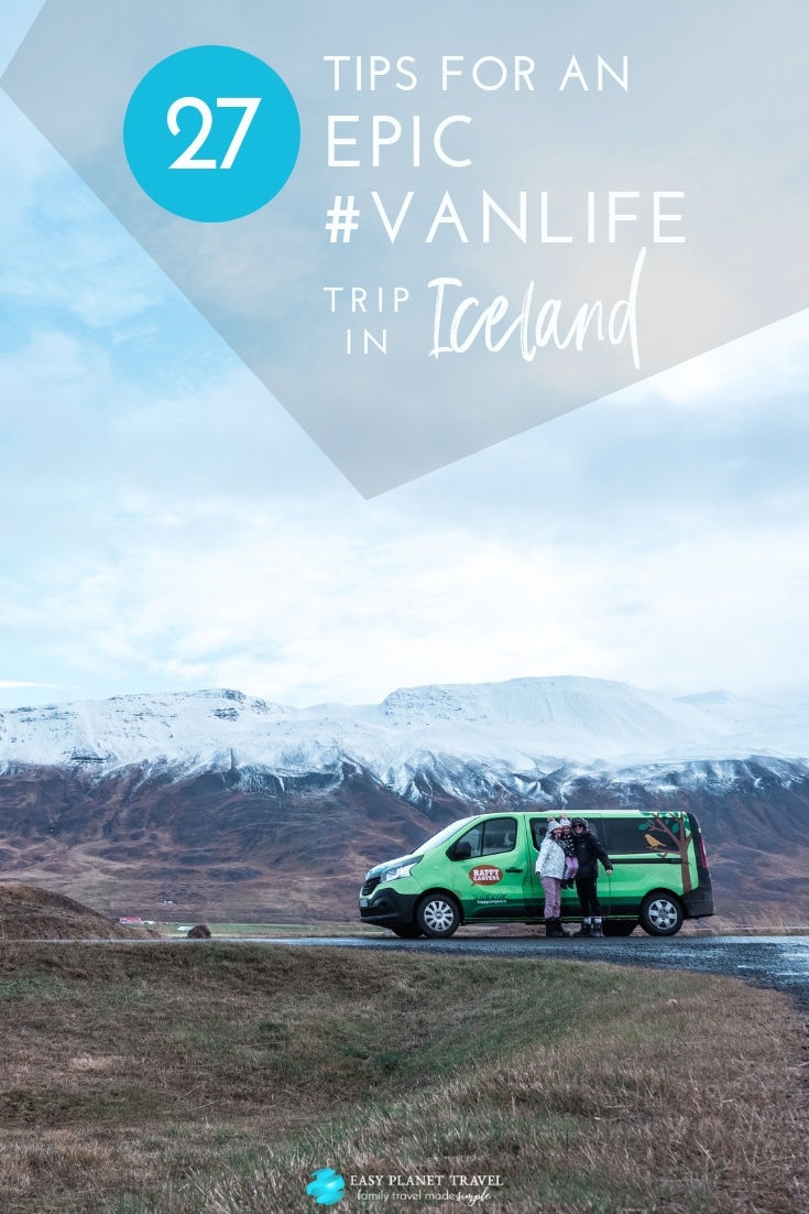 The Best 27 Tips for an Epic #VanLife Trip in Iceland with Kids