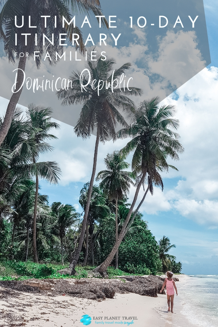 Ultimate 10-day Dominican Republic itinerary for families