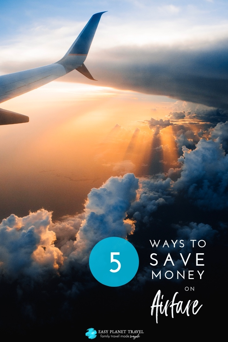 5 Ways to Save Money on Your Family's Next Flight