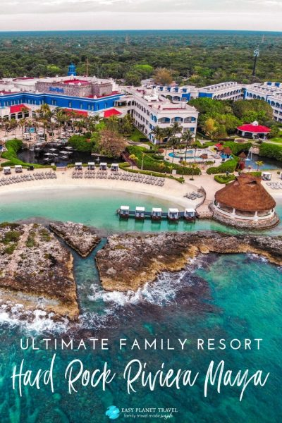 Ultimate family resort Hard Rock Hotel Riviera Maya
