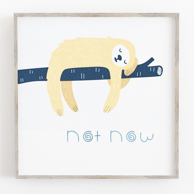 Not Now Sloth Printable