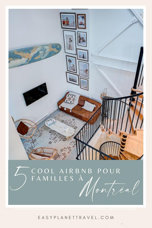 5 Airbnb originaux pour un week-end en famille à Montréal